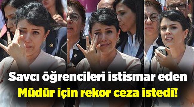 Savcı İzmir'de öğrencileri istismar eden müdür için rekor ceza istedi!