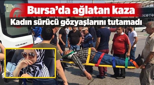 Bursa'da ağlatan kaza   Bursa haberleri