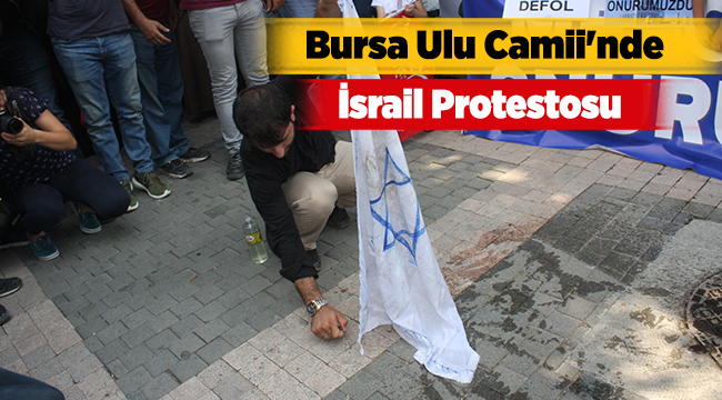 Bursa Ulu Camii'nde İsrail protestosu | Bursa haberleri