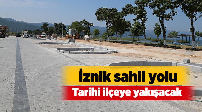 İznik sahil yolu tarihi ilçeye yakışacak | Bursa haberleri