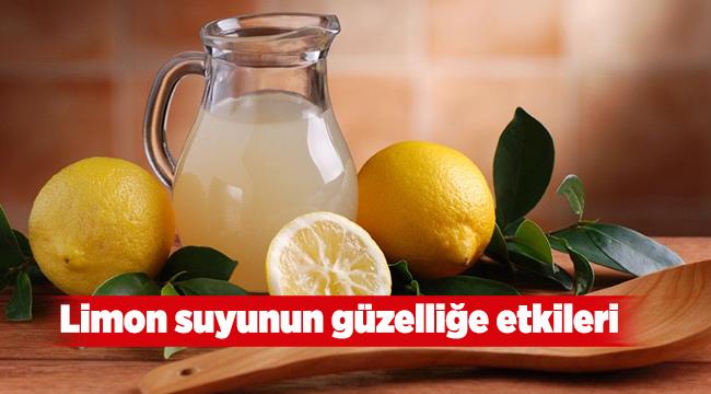Limon suyunun güzelliğe etkileri