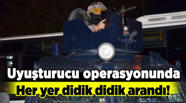 Bursa'da uyuşturucu operasyonunda her yer didik didik arandı!