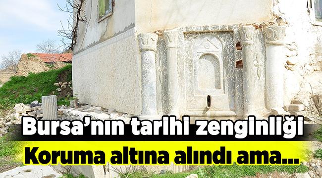 Bursa'nın tarihi mirası koruma altında