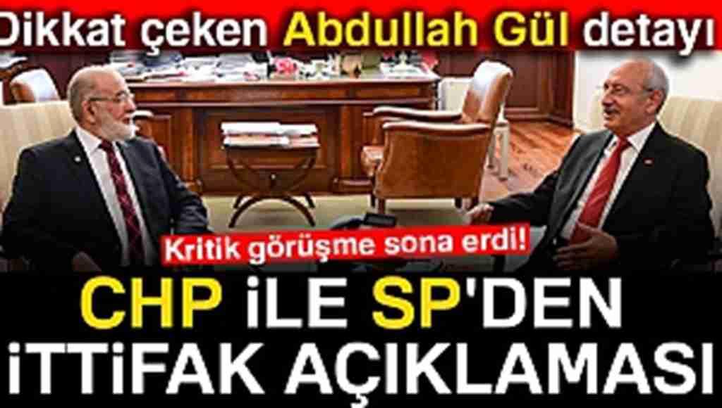 Kritik görüşmenin sonunda CHP ile Saadet Partisi'nden ittifak açıklaması