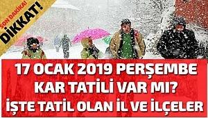 17 Ocak 2019 Perşembe bugün kar tatili olan iller? 17 Ocak Perşembe bugün okullar tatil mi? 17 Ocak Perşembe hangi illerde okullar tatil? 18 Ocak 2019 Cuma Kar tatili