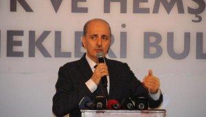 KParti Genel Başkanvekili Numan Kurtulmuş: Meydan okuyorum, hadi CHP desin de göreyim