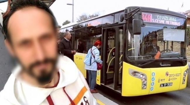 Metrobüsteki sapığın ifadesi ortaya çıktı