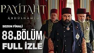 Payitaht Abdülhamid 88. Bölüm full tek parça izle - sezon finali - Payitaht Abdülhamid 88. Bölüm izle: Abdülhamid Han Büyük İsyan Tuzağı!