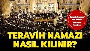 Ramazan İlk Günü Nasıl Dua Edilir, Nasıl İbadet Etmeli, Teravih Namazı Nasıl Kılınır, Teravih Namazı Kaç Rekat, Ramazan Tebrik Mesajları