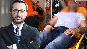 Fahrettin Altun: Yeni Akit Gazetesi haber müdürüne yapılan saldırıyı kınadı