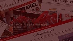 İstanbul seçimi dünya basınında
