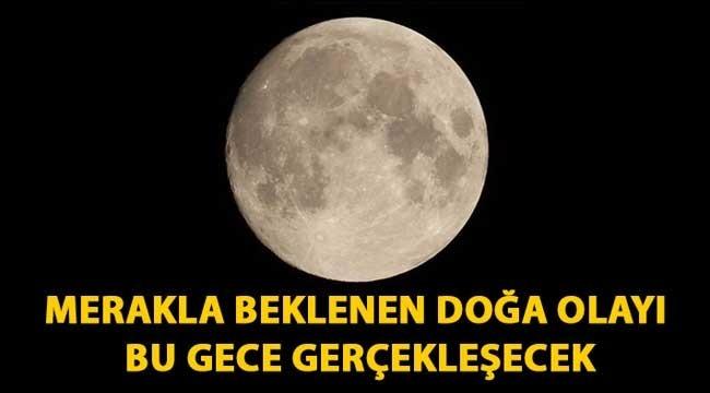 Büyüleyen dolunayın ardından bu gece Parçalı Ay tutulması gerçekleşecek