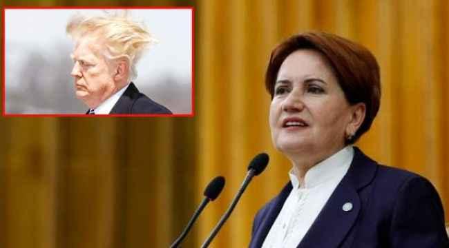 Akşener'in Trump benzetmesi gündem oldu,