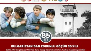 Bulgaristan'dan zorunlu göçün 30. yılı BUÜ'de konuşulacak - Bursa Haberleri