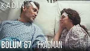 Kadın 67. bölüm fragmanı izle | Kadın 67. yeni bölüm fragmanı izle : Sarp ölüyor mu?