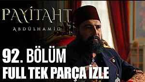 Payitaht Abdülhamid 92. Bölüm Full Tek Parça izle (Son Bölüm izle)