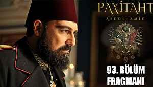 Payitaht Abdülhamid 93. Bölüm Fragmanı (Payitaht 93. Bölüm Tanıtım Fragmanı izle)