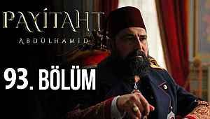 Payitaht Abdülhamid 93. Bölüm izle | Payitaht 93 Son bölüm full tek parça izle