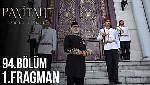 Payitaht Abdülhamid 94. bölüm fragmanı | Payitaht 94. yeni bölüm fragmanı izle