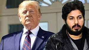 Trump, Reza Zarrab'ın serbest bırakılması için baskı yapmış