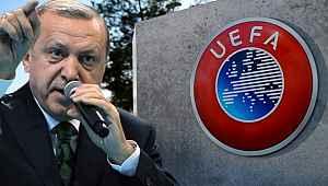 Cumhurbaşkanı Erdoğan'dan UEFA'ya sert tepki