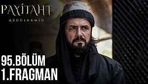 Payitaht Abdülhamid 95. bölüm fragmanı izle | Payitaht Abdülhamid 95. yeni bölüm fragmanı yayınlandı.