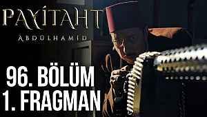 Payitaht Abdülhamid 96. bölüm yeni fragmanı izle - Payitaht 96. bölüm fragmanı izle: 'Bundan sonra tek bir hedefimiz var'