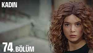Kadın 74. bölüm izle - 03 Aralık 2019 FOX TV Kadın 74. son bölüm (yeni bölüm) full tek parça izle