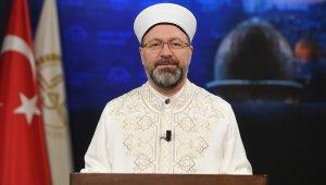 Diyanet İşleri Başkanı Erbaş'tan, Miraç Kandili mesajı