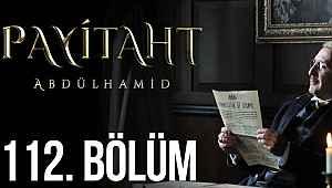 Payitaht Abdülhamid 112. bölüm   Payitaht son bölüm izle - 13 Mart 2020 - TRT1