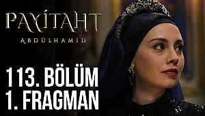 Payitaht Abdülhamid 113. bölüm fragmanı izle | Payitaht Abdülhamid 113. yeni bölüm tanıtım fragmanı - TRT1