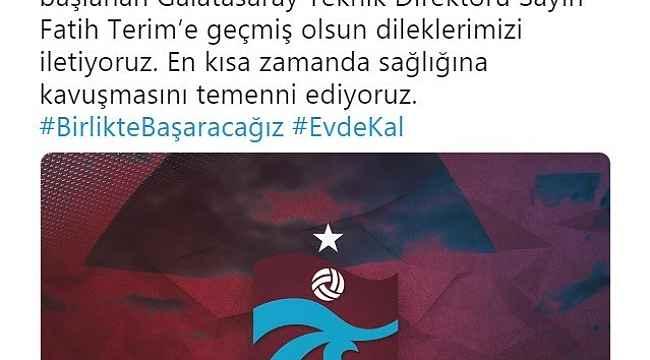 Trabzonspor'dan Terim'e geçmiş olsun mesajı