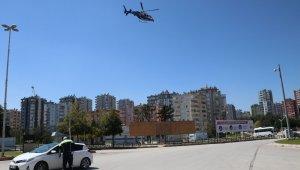 Adana'da sokağa çıkanlara helikopterli denetim