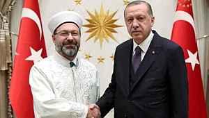 Cumhurbaşkanı Erdoğan, Diyanet İşleri Başkanı Erbaş'a destek çıktı,