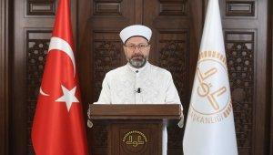 Diyanet İşleri Başkanı Erbaş'tan, Ramazan ayı mesajı