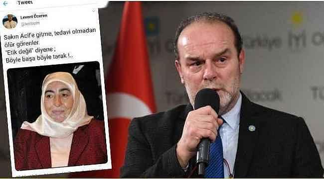 İYİ Partili Levent Özeren'in çirkin sözlerine tepki yağıyor