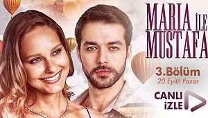Maria ile Mustafa 3. bölüm full izle - Mustafa'nın Gonca'dan ayrılmamasını isteyen Kudret, Maria'yı kovuyor! ATV