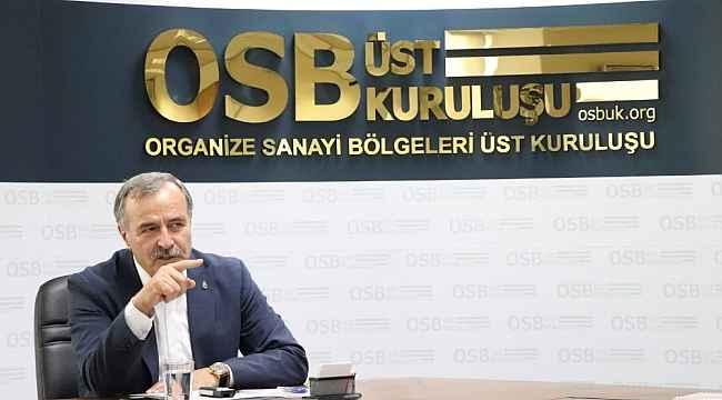 """OSBÜK Başkanı Kütükcü: """"Bize düşen en önemli görev kalkınan bir Türkiye inşa etmektir"""""""