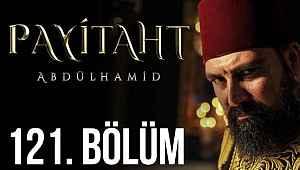 Payitaht Abdülhamid 121. bölüm 16 Ekim 2020 TRT1 izle full son bölüm tek parça Youtube izle