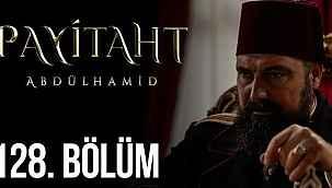 Payitaht Abdülhamid 128. bölüm (son bölüm full izle) TRT1 - 4 ARALIK 2020 - YOUTUBE