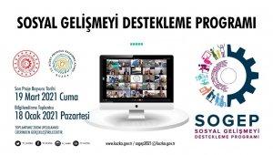 166 milyon lira bütçeli Sosyal Gelişmeyi Destekleme Programı başvuruya açıldı