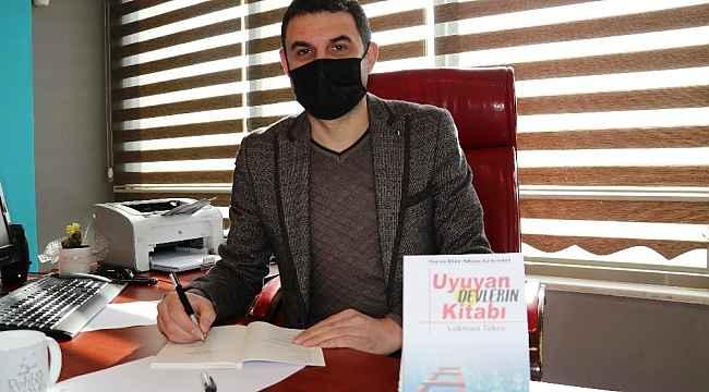 Eğitimci Lokman Tekin'in 'Uyuyan Devlerin Kitabı' çıktı