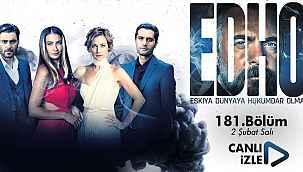Eşkıya Dünyaya Hükümdar Olmaz (EDHO) 181. bölüm izle! EDHO son bölüm full tek parça 2 Şubat 2021 de ATV de izle!