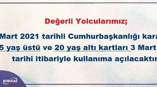BURULAŞ'tan, 65 yaş üstü ve 20 yaş altı açıklaması - Bursa Haberleri