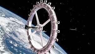 Uzayda inşa edilecek ilk otel, konuklarını 2027 yılında ağırlayacak