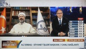 """Diyanet İşleri Başkanı Erbaş: """"Bayram namazı kılınacak gibi hazırlıklarımızı yapıyoruz"""""""