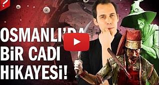 Osmanlı Döneminden Bir Cadı Hikayesi: Tırnova'da Türeyen Cadılar!