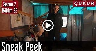 Çukur 2. Sezon 22. Bölüm Fragman İlk Sahne-Sneak Peek